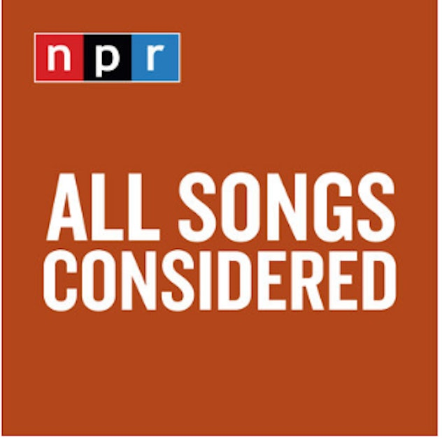 'All Songs Considered' on NPR.
