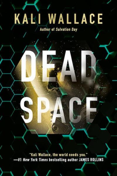 'Dead Space' by Kali Wallace
