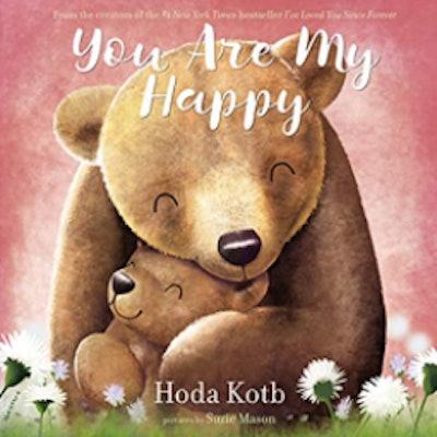 'You Are My Happy' by Hoda Kotb