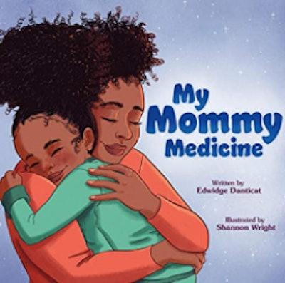 'My Mommy Medicine' by Edwidge Danticat