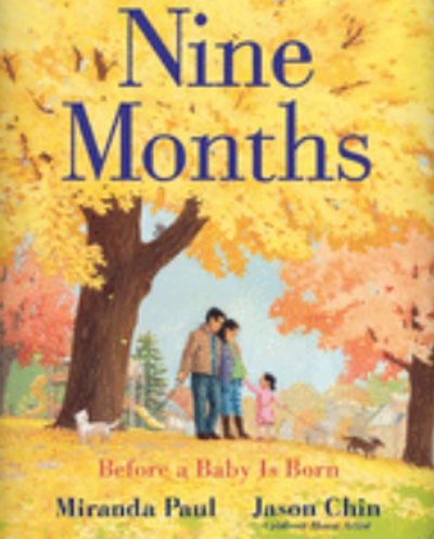 'Nine Months: Before a Baby is Born' by Miranda Paul