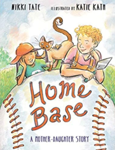 'Home Base: A Mother, Daughter Story' by Nikki Tate