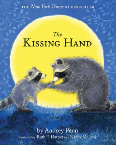 'The Kissing Hand' by Audrey Penn