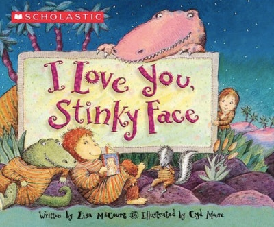 'I Love You, Stinky Face' by Lisa McCourt