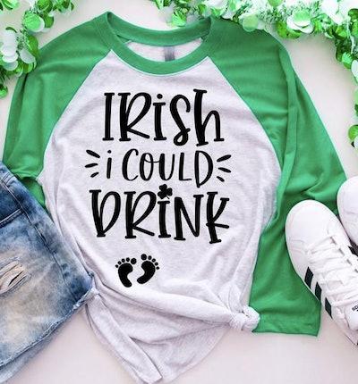 strongconfidentYOU Irish I Could Drink