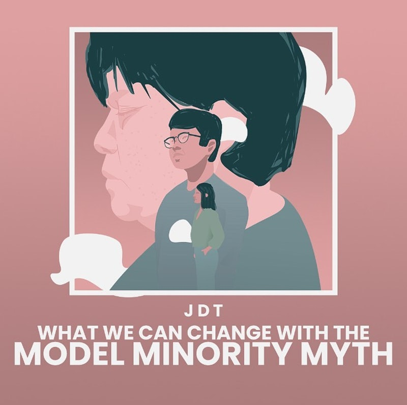 """An illustration of a man with text reading """"What we can change with the model minority myth"""" from me..."""