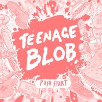 'Teenage Blob' is an indie record you play like a video game