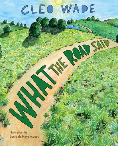 The cover of Cleo Wade's 'What The Road Said'