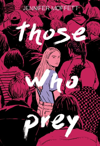 'Those Who Prey' by Jennifer Moffett