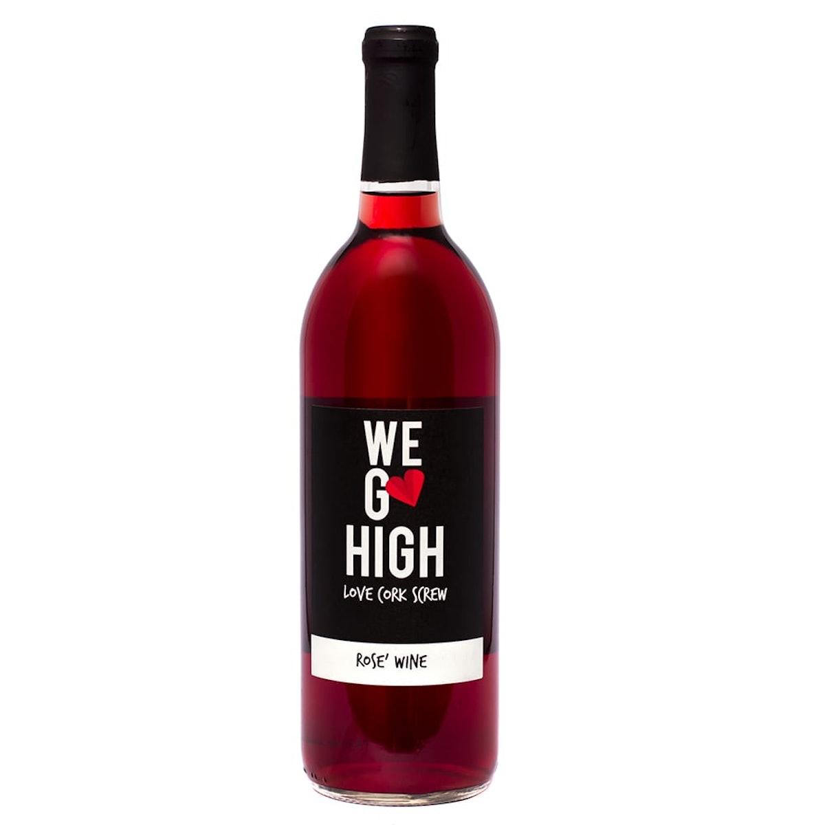 """""""WE GO HIGH"""" Rosé"""
