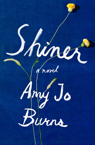 'Shiner' by Amy Jo Burns