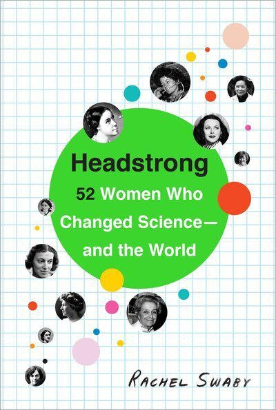 'Headstrong' by Rachel Swaby
