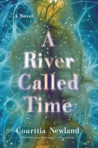 'A River Called Time' by Courttia Newland