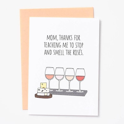 Smell The Rosés Mother's Day Card