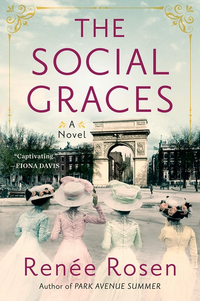 'The Social Graces' by Renée Rosen