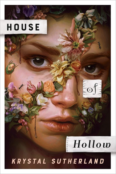 'House of Hollow' by Krystal Sutherland