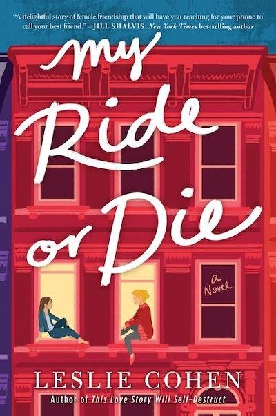 'My Ride or Die' by Leslie Cohen