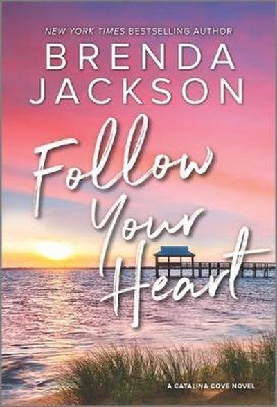 'Follow Your Heart' by Brenda Jackson