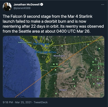 """Tweet that reads """"The Falcon 9 second stage from the Mar 4 Starlink launch failed to make a deorbit burn and is now reentering after 22 days in orbit. Its reentry was observed from the Seattle area at about 0400 UTC Mar 26."""""""