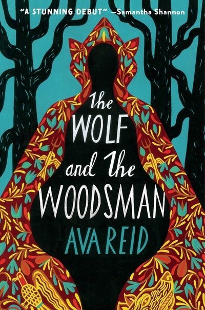 'The Wolf and the Woodsman' by Ava Reid