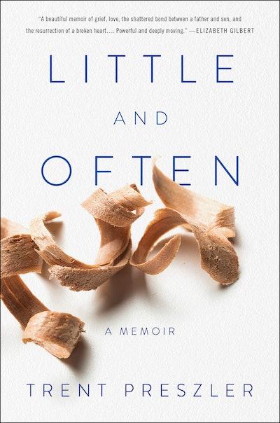 'Little and Often' by Trent Preszler