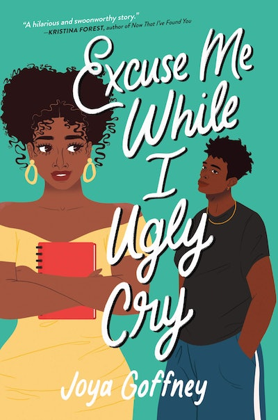 'Excuse Me While I Ugly Cry' by Joya Goffney