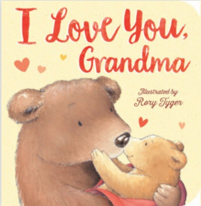 'I love you, Grandma' by Tiger Tales