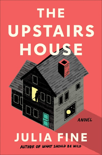 'The Upstairs House' by Julia Fine