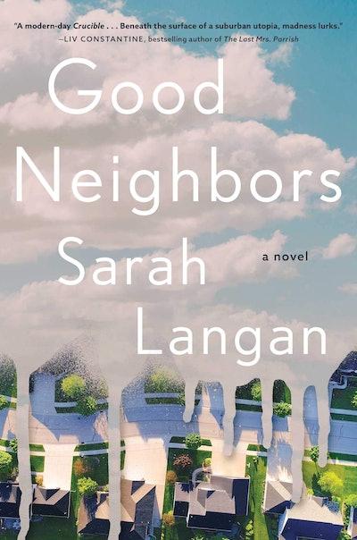 'Good Neighbors' by Sarah Langan