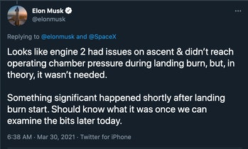 Musk tweet reading: Looks like engine 2 had issues on ascent & didn't reach operating chamber pressure during landing burn, but, in theory, it wasn't needed.   Something significant happened shortly after landing burn start. Should know what it was once we can examine the bits later today.