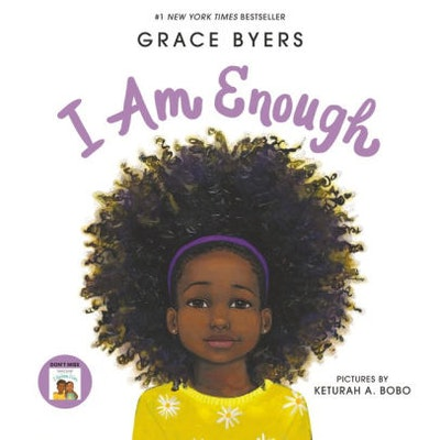 'I Am Enough' by Grace Byers, illustrated by Keturah A. Bobo