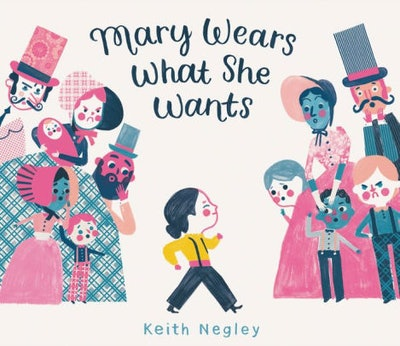 'Mary Wears What She Wants' by Keith Negley