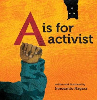 'A is for Activist' by Innosanto Nagara