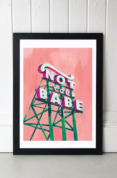 Sophie Ward Not Your Babe Wall Art Print