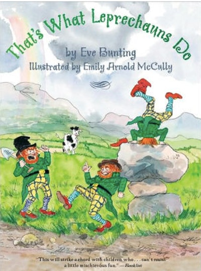 'That's What the Leprechauns Do' by Eve Bunting