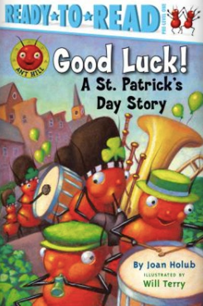 'Good Luck!: A St. Patrick's Day Story' by Joan Holub