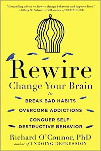 Rewire: Change Your Brain