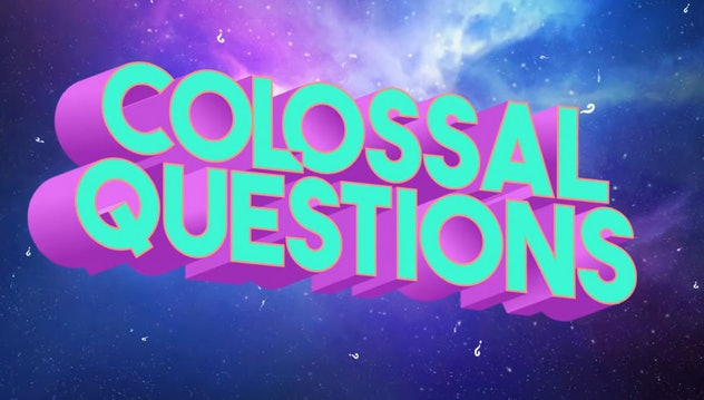 'Colossal Questions' answers life's most pressing questions.