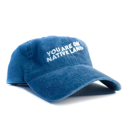 You Are On Native Land Dad Cap