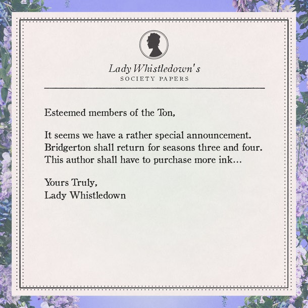 Lady Whistledown missive confirming Bridgerton Seasons 3 and 4