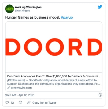 "Workers rights group Working Washington called a DoorDash competition, ""Hunger Games as a business model."""