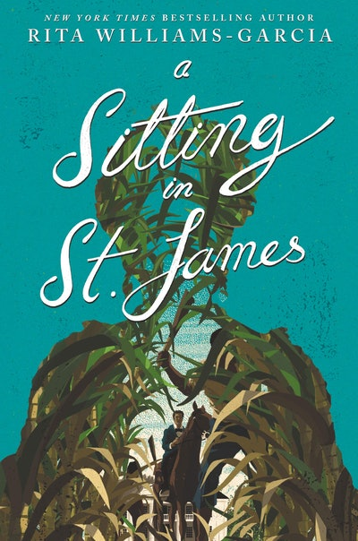 'A Sitting in St. James' by Rita Williams-Garcia