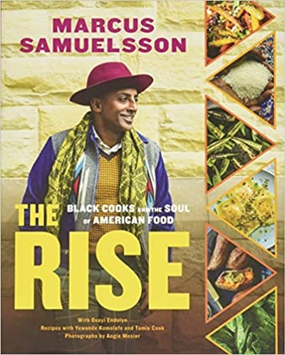 'The Rise: Black Cooks and the Soul of American Food' by Marcus Samuelsson