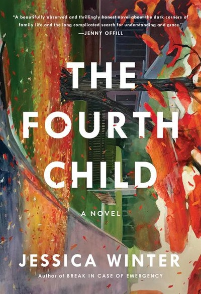 'The Fourth Child' by Jessica Winter