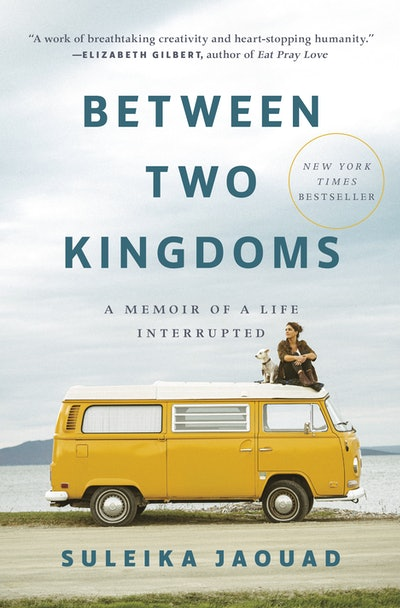 'Between Two Kingdoms' by Suleika Jaouad
