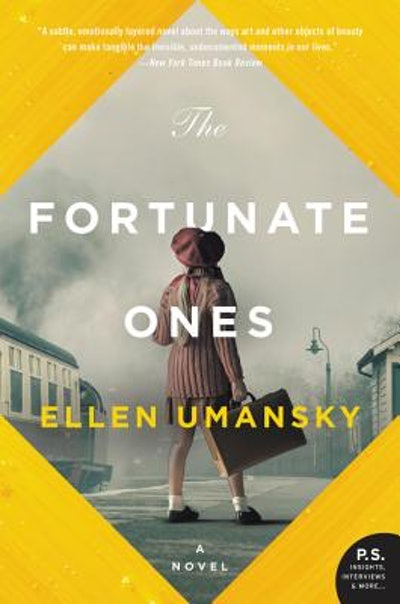 'The Fortunate Ones' by Ellen Umansky