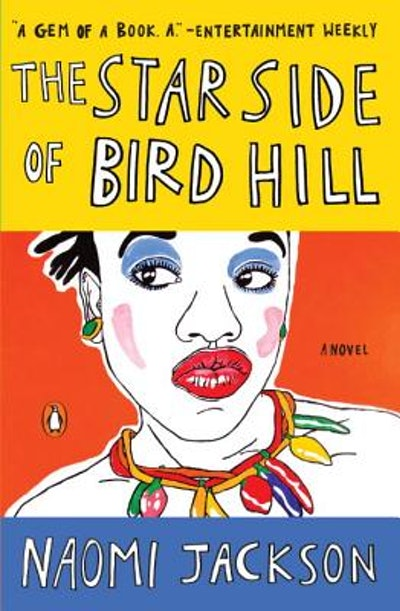 'The Star Side of Bird Hill' by Naomi Jackson