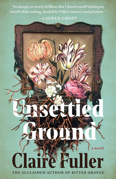 'Unsettled Ground' by Claire Fuller