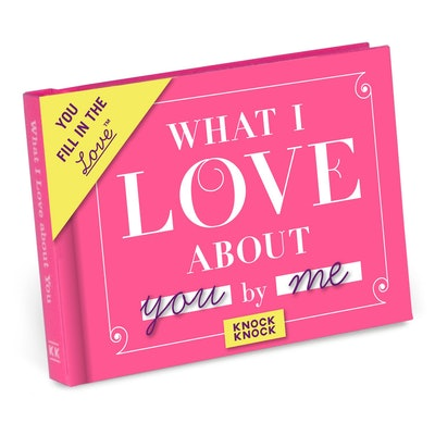 What I Love about You Fill in the Love® Book