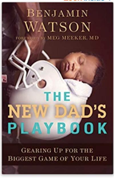 'New Dad's Playbook' by Benjamin Watson